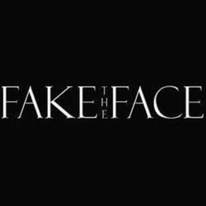 Fake The Face Tour Dates