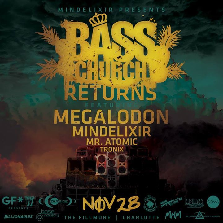 Mindelixir Presents: Bass Church Tour Dates