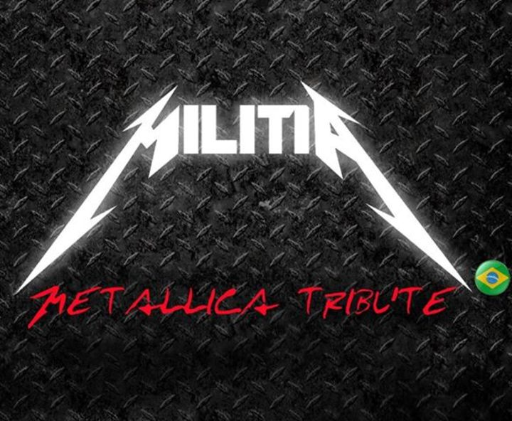 Militia Brazil - Metallica Tribute Tour Dates