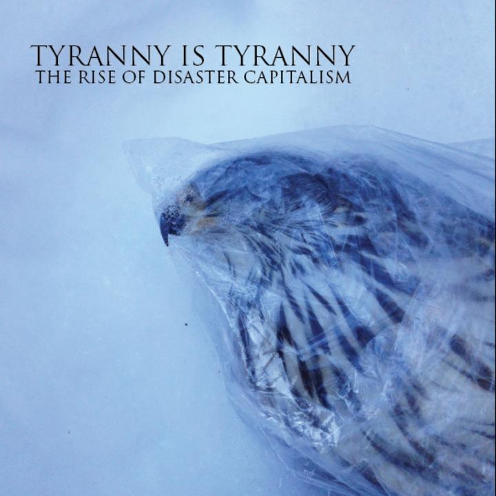 Tyranny Is Tyranny Tour Dates
