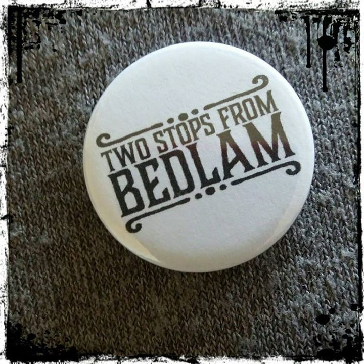 Two Stops from Bedlam Tour Dates