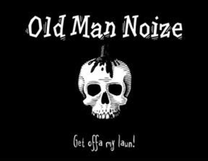 Old Man Noize Tour Dates