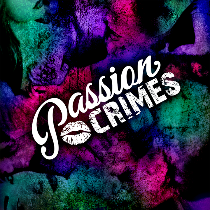Passion Crimes Tour Dates