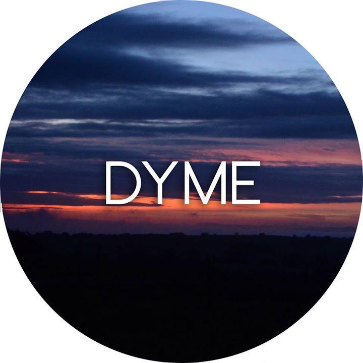 Dyme Tour Dates