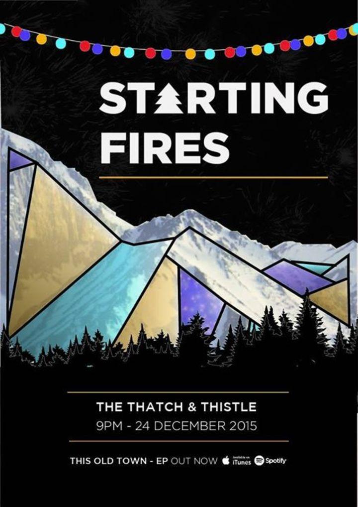 Starting Fires Tour Dates
