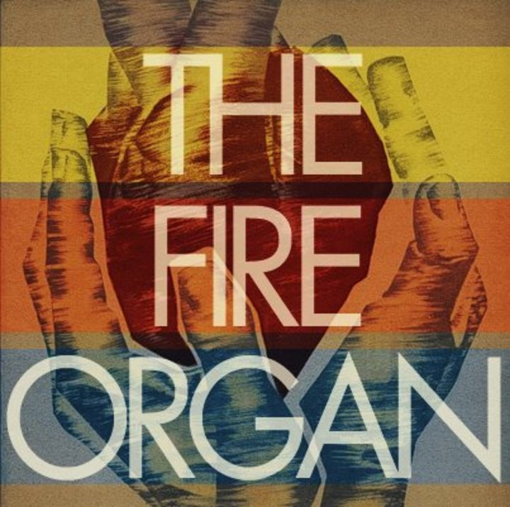 The Fire Organ Tour Dates