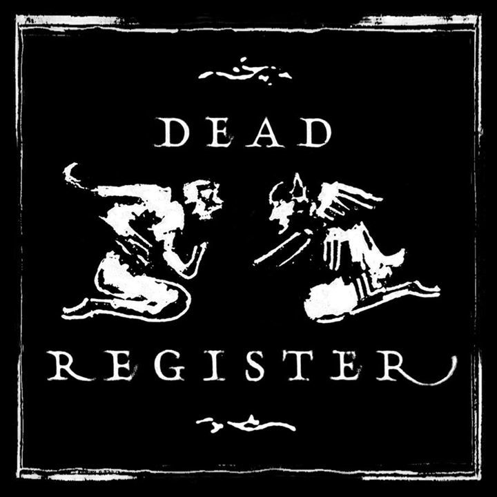 Dead Register Tour Dates