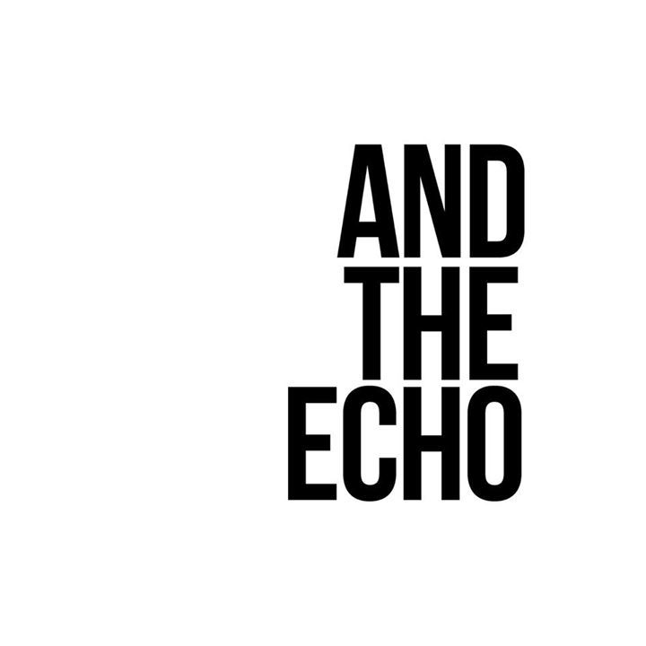 And The Echo Tour Dates