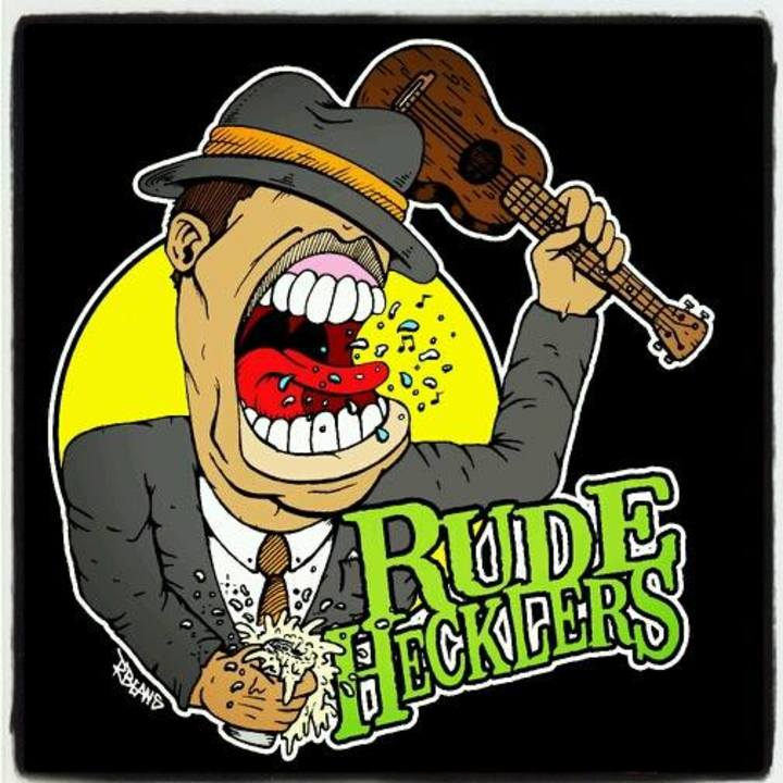 Rude Hecklers Tour Dates