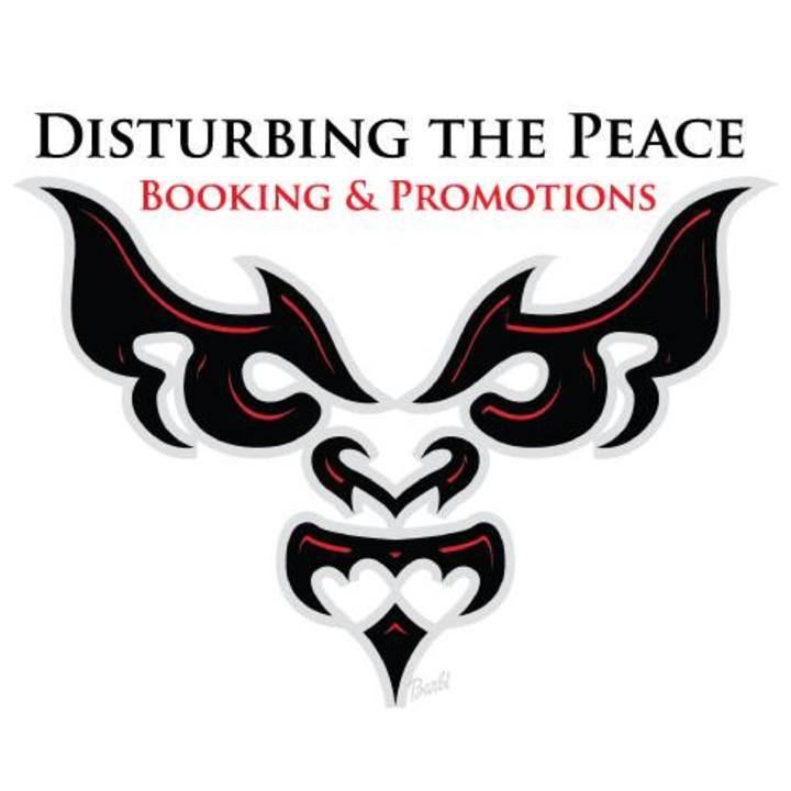 Disturbing The Peace - Booking and Promotions Tour Dates