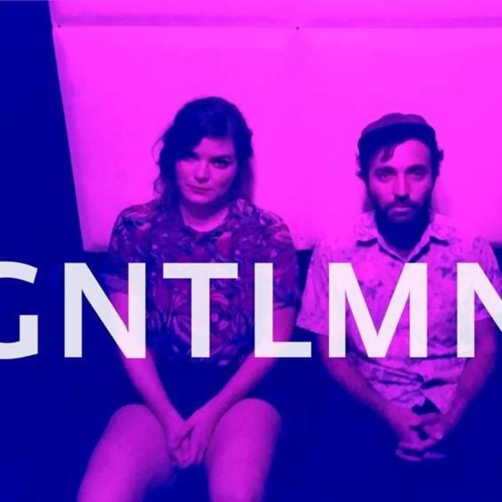Gntlmn Tour Dates