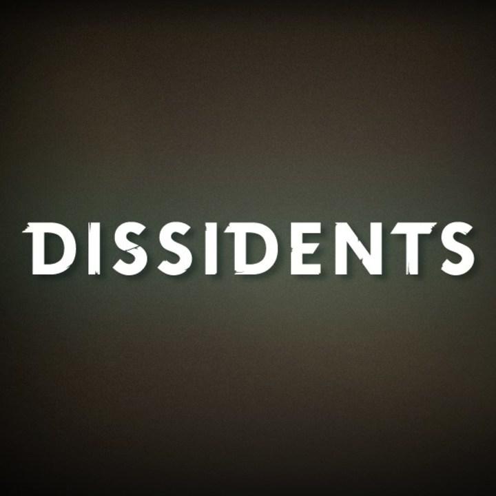 Dissidents Tour Dates