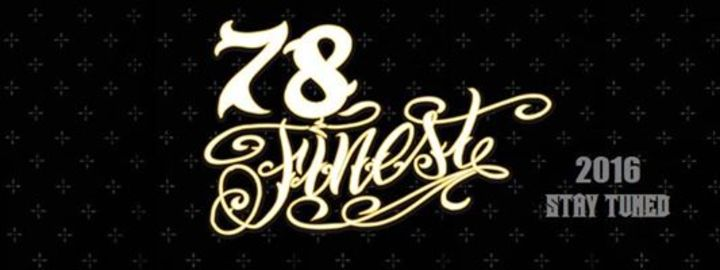 78 Finest Tour Dates