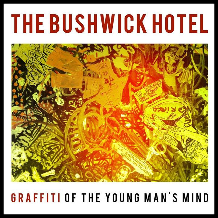 The Bushwick Hotel Tour Dates