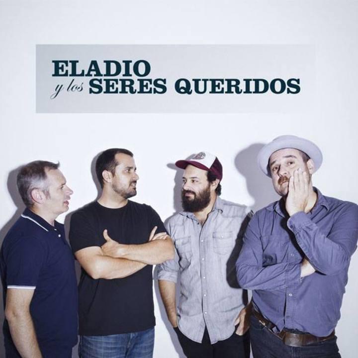 Eladio y Los Seres Queridos Tour Dates