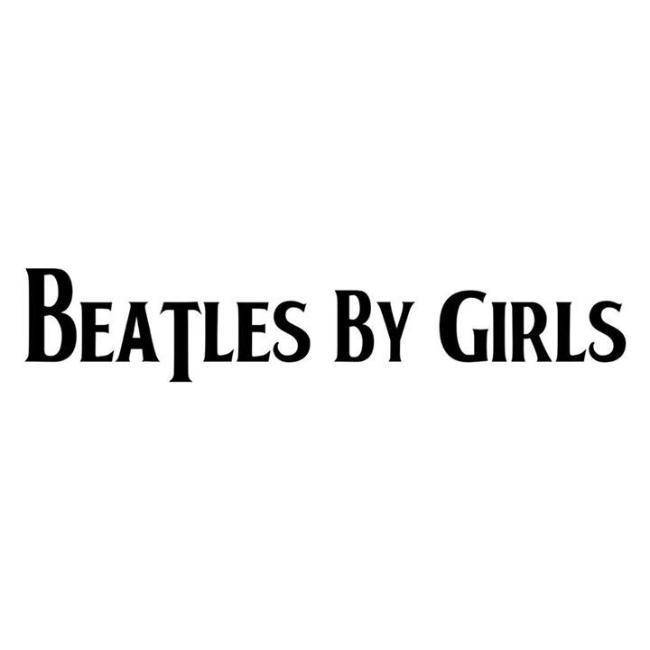 Beatles By Girls Tour Dates