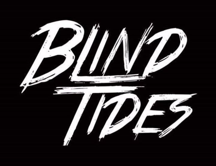 Blind Tides Tour Dates