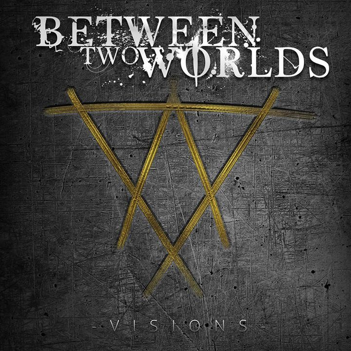 Between two worlds Tour Dates