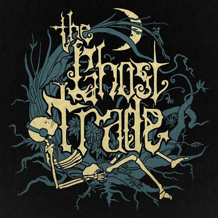 The Ghost Trade Tour Dates