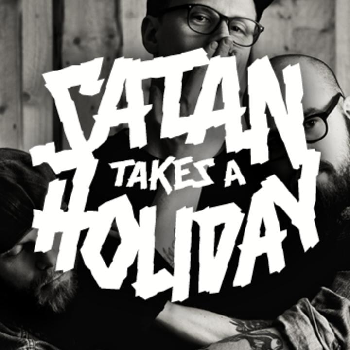 Satan Takes a Holiday Tour Dates