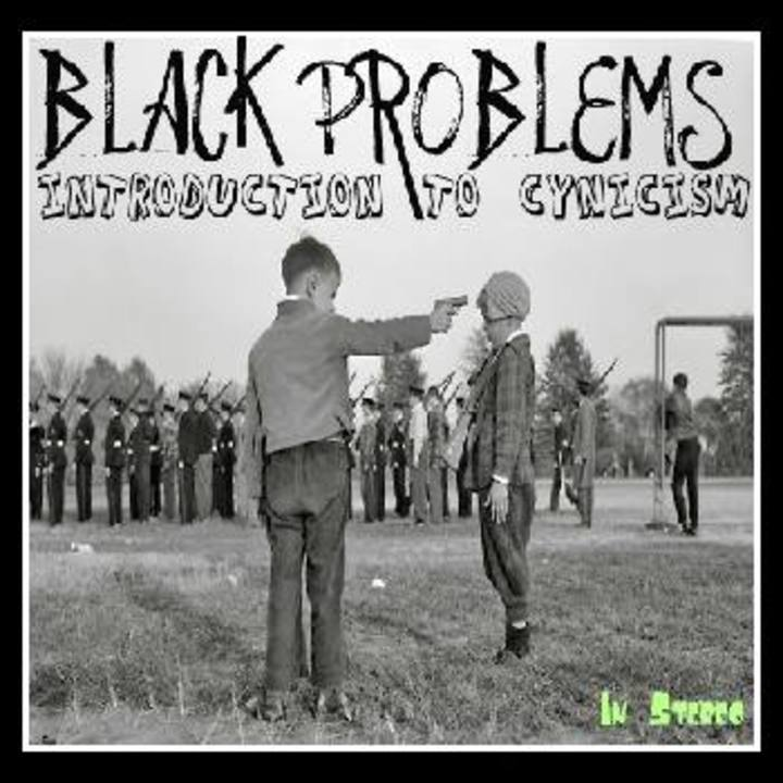 Black Problems Tour Dates