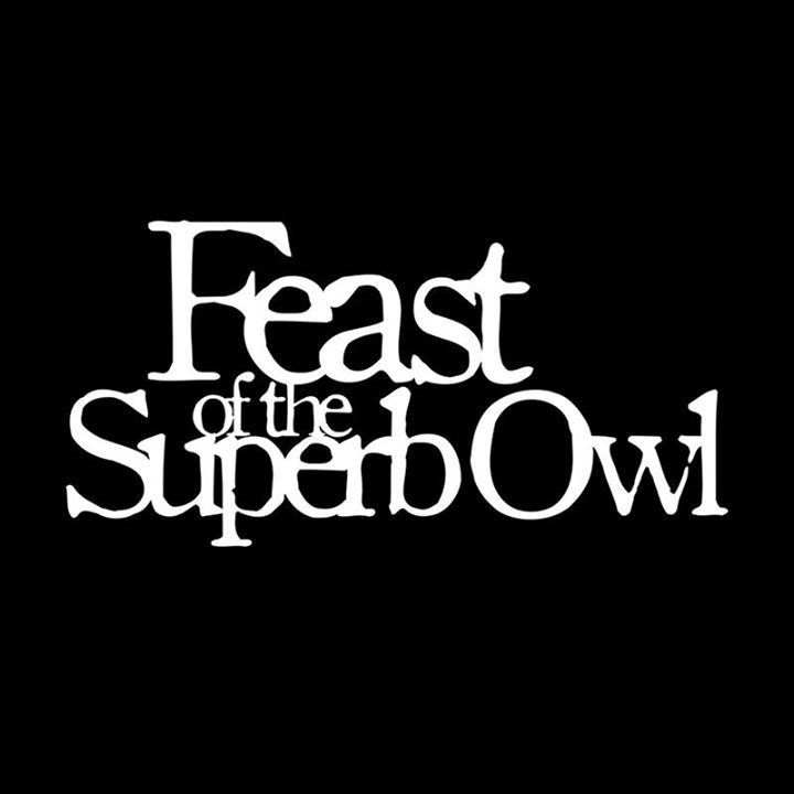 Feast Of The Superb Owl Tour Dates