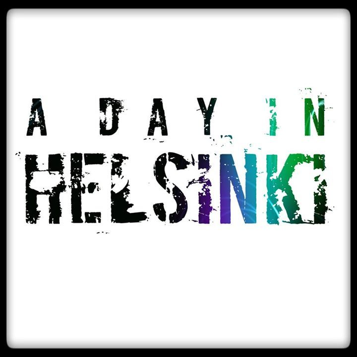 A Day In Helsinki Tour Dates