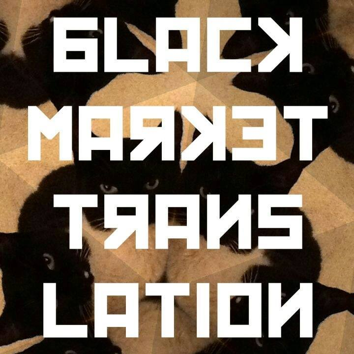 Black Market Translation Tour Dates