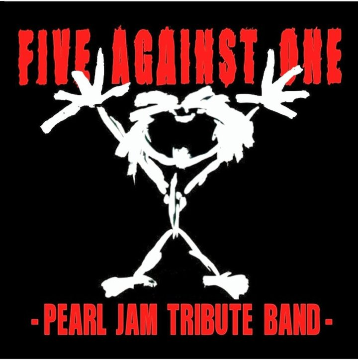 FIVE AGAINST ONE -Pearl Jam Tribute Band- Tour Dates