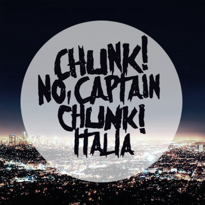 Chunk No, Captain Chunk Italia Tour Dates