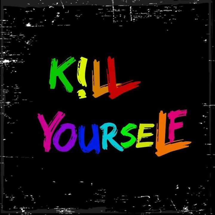 Kill Yourself Tour Dates