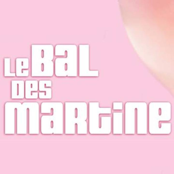 Le Bal des Martine Tour Dates