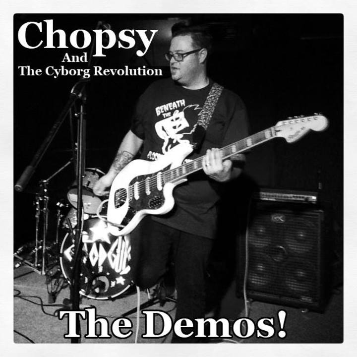 Chopsy & The Cyborg Revolution Tour Dates
