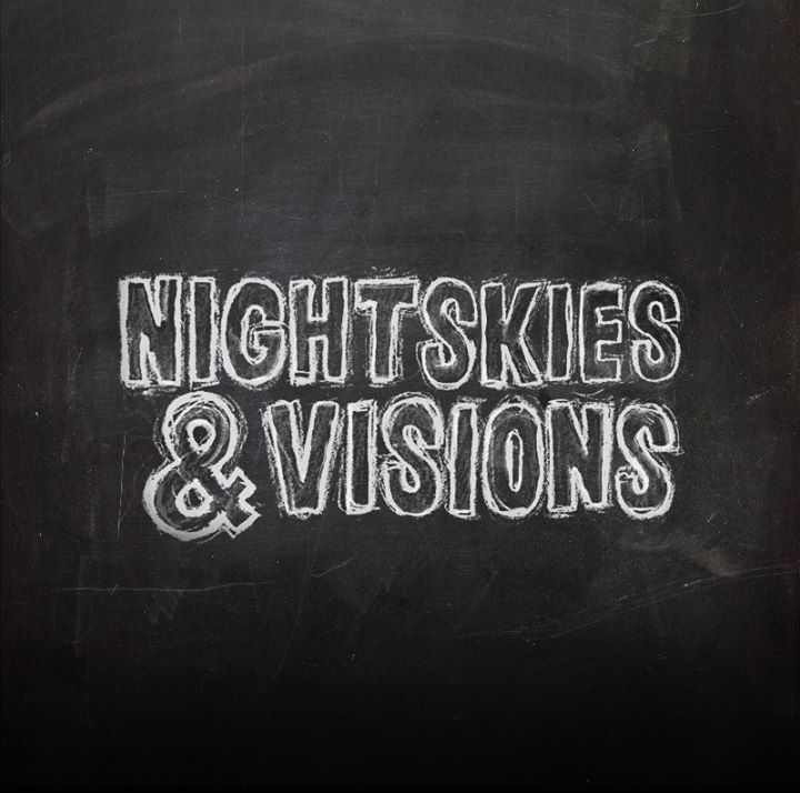 Night Skies & Visions Tour Dates