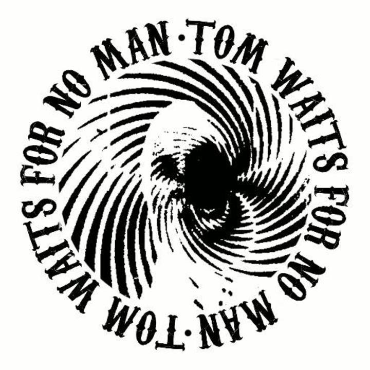 Tom Waits For No Man Tour Dates