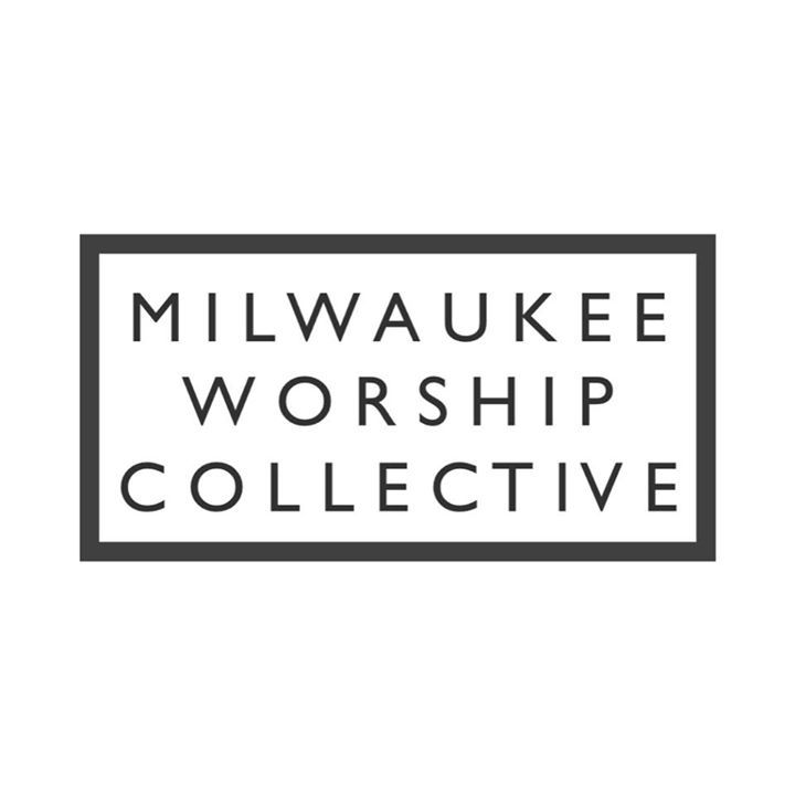 Milwaukee Worship Collective Tour Dates