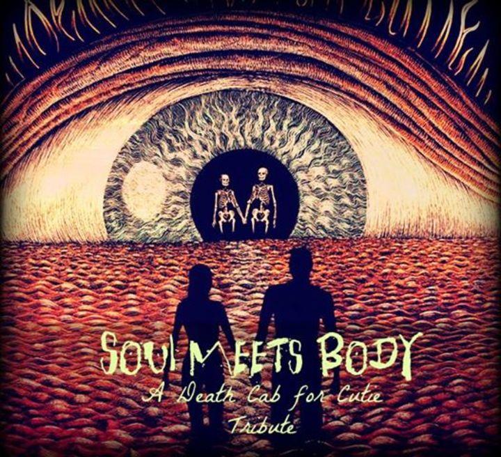 Soul Meets Body - A Death Cab for Cutie Tribute Band Tour Dates