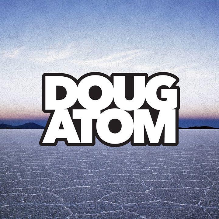 Doug Atom Tour Dates