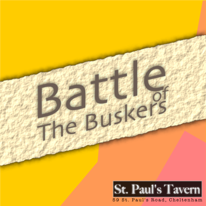 Battle of the Buskers at St Pauls Tavern Tour Dates