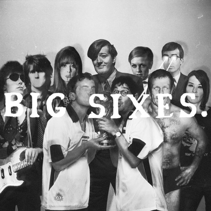 Big Sixes Tour Dates