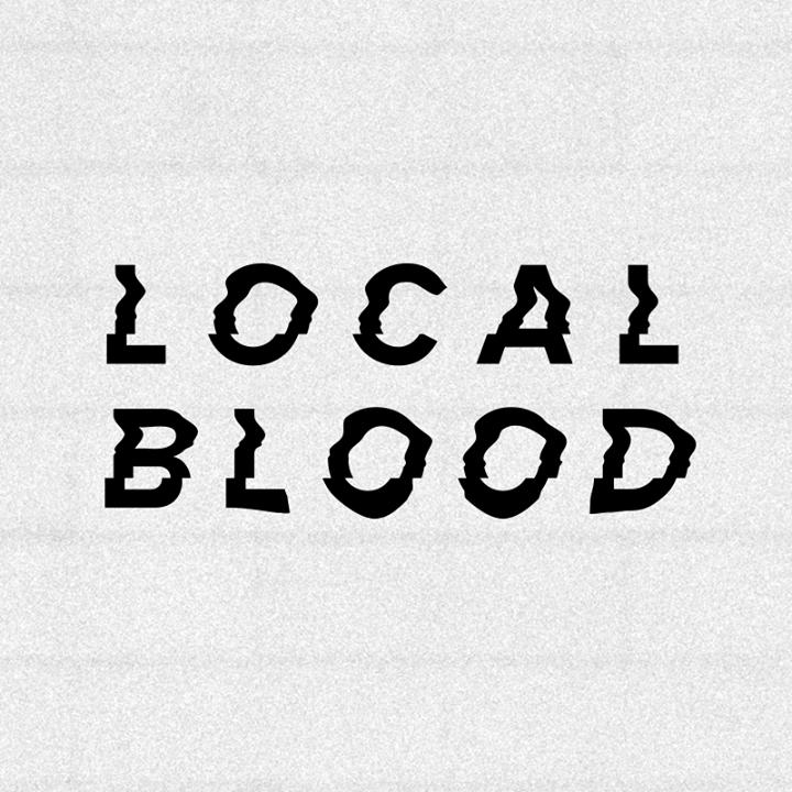 Local Blood Tour Dates