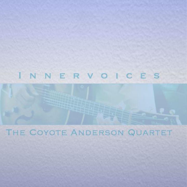 The Coyote Anderson Quartet Tour Dates