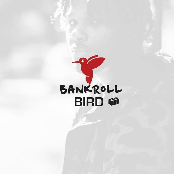 Bankroll Bird Tour Dates