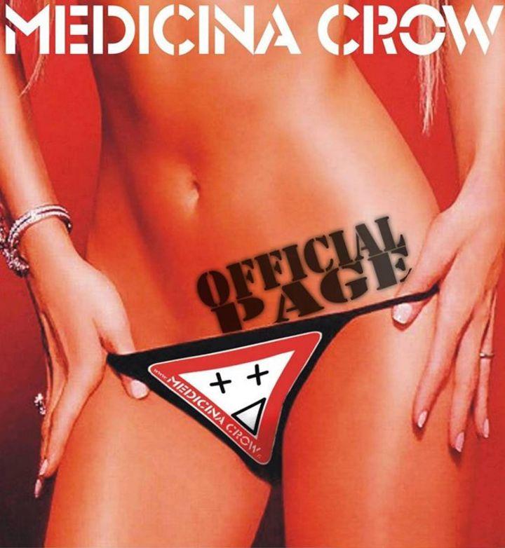 MEDICINA CROW Tour Dates