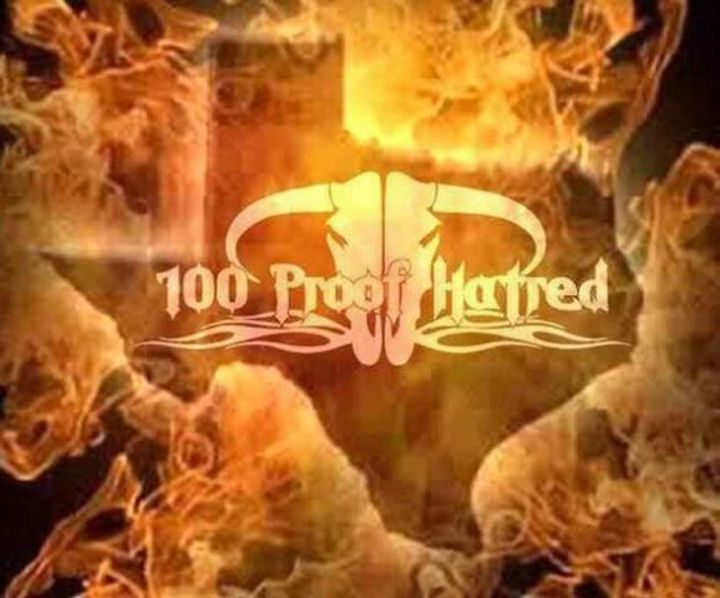 100 Proof Hatred Tour Dates