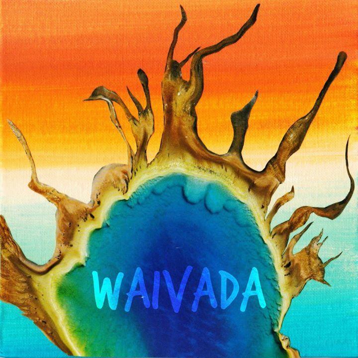 Waivada Tour Dates