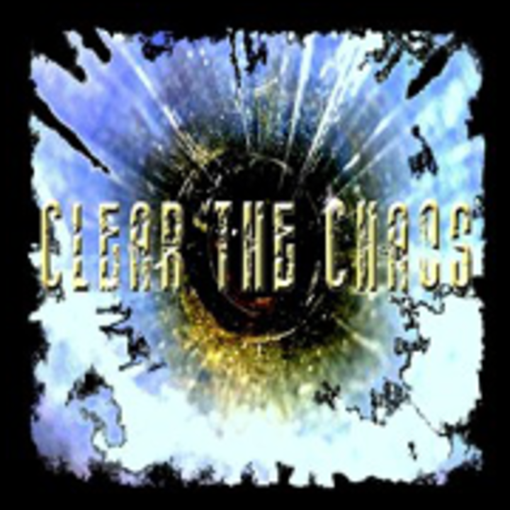 CLEAR THE CHAOS Tour Dates