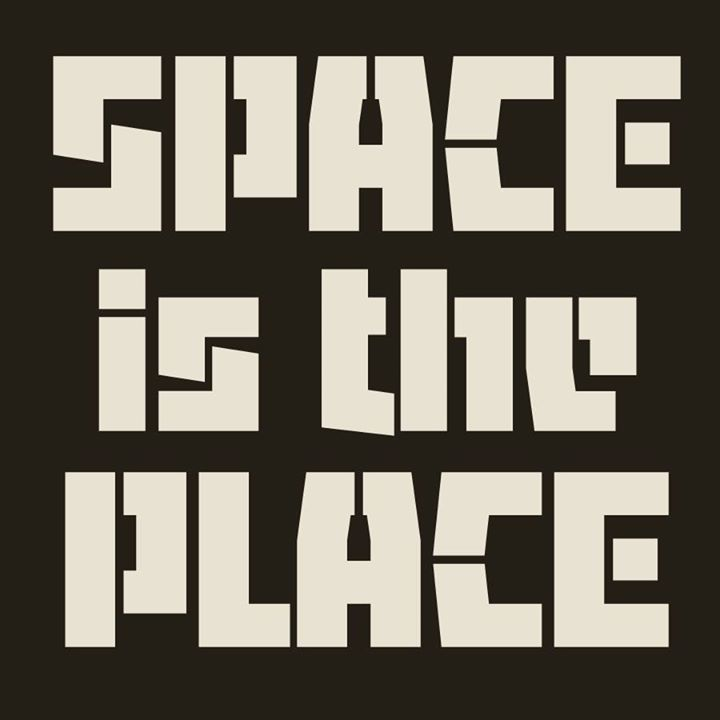 Space is the Place Tour Dates
