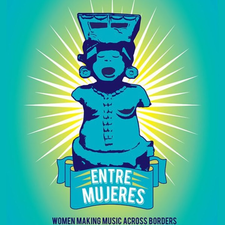 Entre Mujeres: Translocal Musical Dialogues Tour Dates