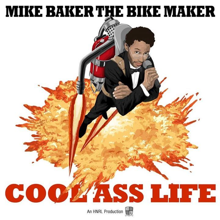 Mike Baker the Bike Maker Tour Dates